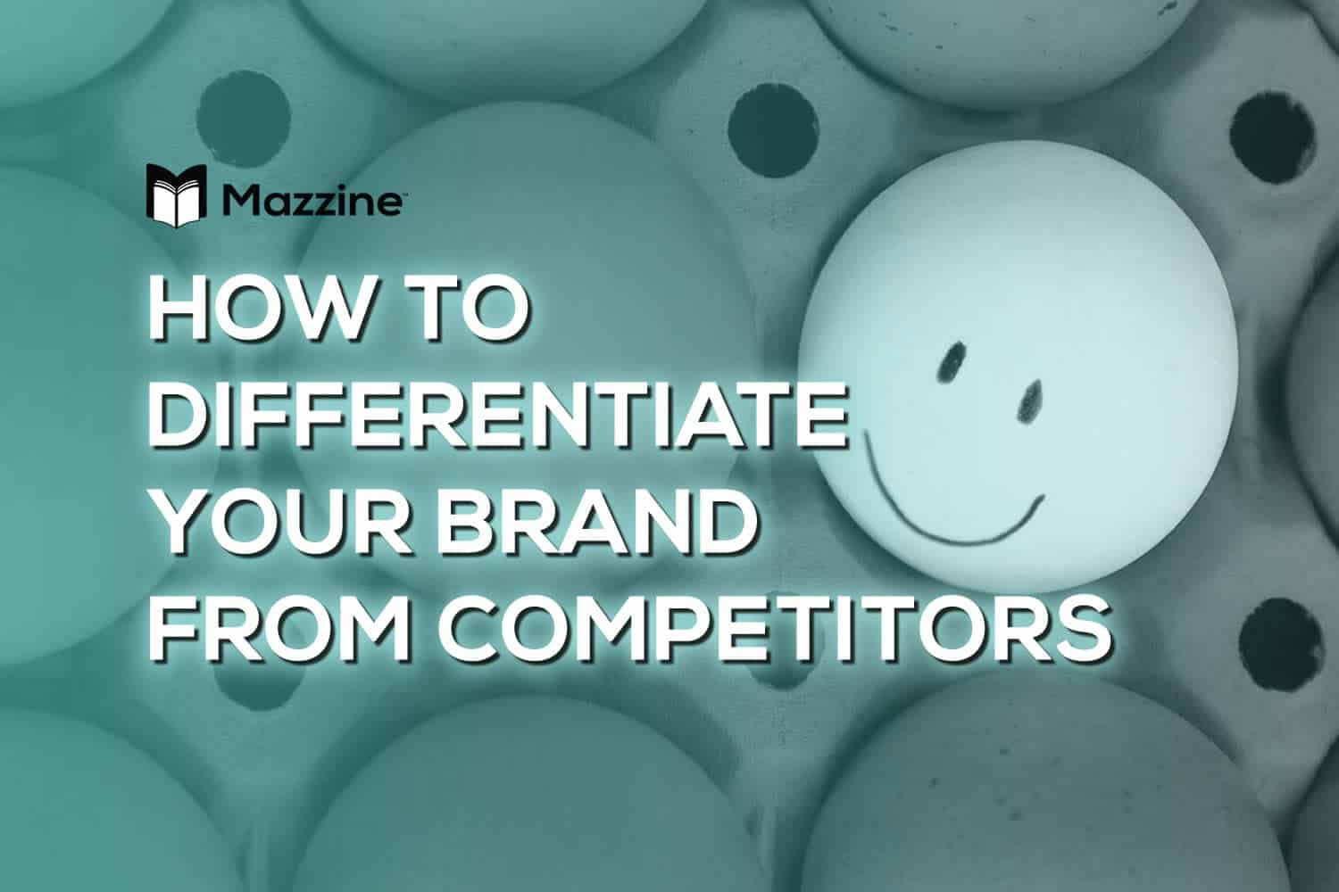 How to Differentiate Your Brand from Competitors