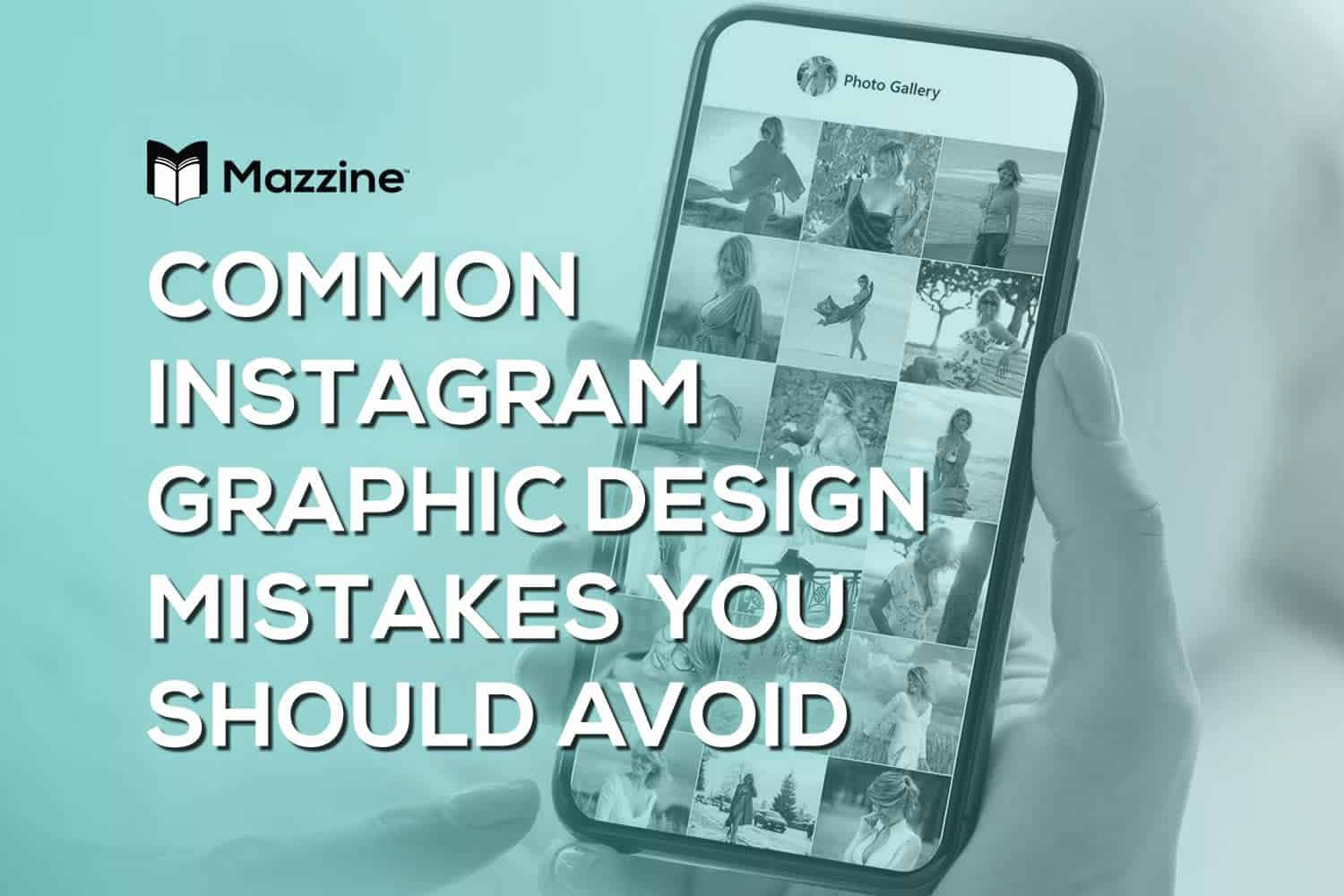 Common Instagram Graphic Design Mistakes You Should Avoid (1)