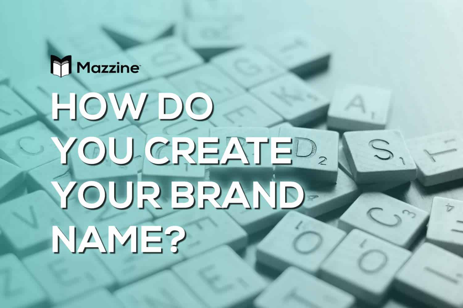 How Do You Create Your Brand Name