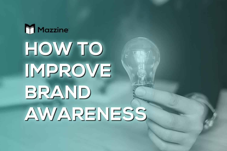 How To Improve Brand Awareness