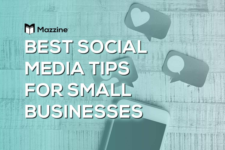 Best Social Media Tips for Small Businesses
