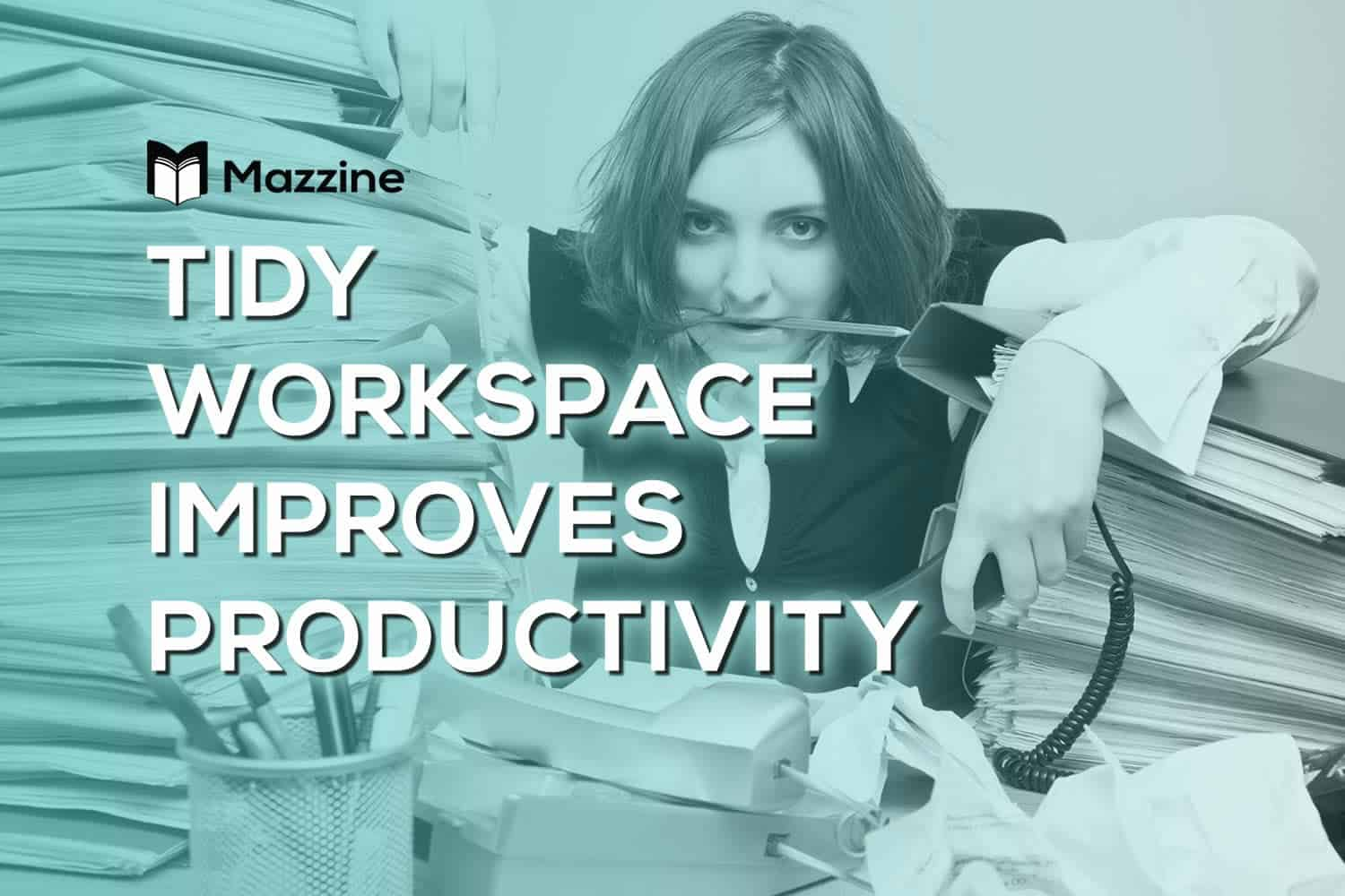 Tidy Workspace Improves Productivity